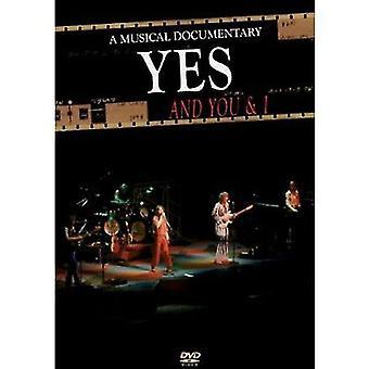Ja- og du & I: A musikalske dokumentarfilm [DVD] USA importerer