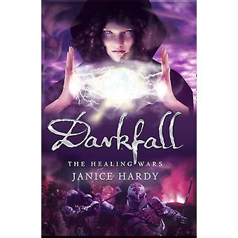 Darkfall (The Healing Wars Book 3) (Paperback) by Hardy Janice