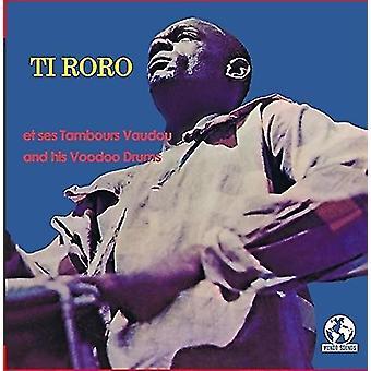 Ti Roro - Ti Roro and His Voodoo Drums [CD] USA import