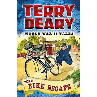 The Bike Escape (World War I Tales) (Paperback) by Deary Terry