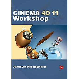 CINEMA 4 d 11 Workshop av von Koenigsmarck & Arndt