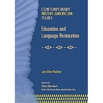 Education and Language Restoration by Jon Allan Reyhner - 97807910797
