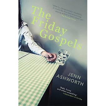 The Friday Gospels by Jenn Ashworth - 9781444707748 Book