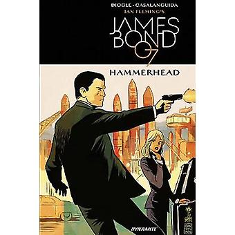 James Bond - Hammerhead by Andy Diggle - 9781524103224 Book