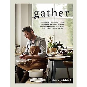 Gather by Gill Meller - 9781849497138 Book