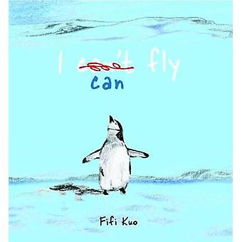 I Can Fly by I Can Fly - 9781910716434 Book