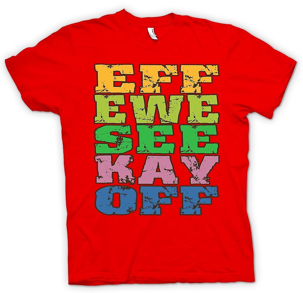 Mens t-skjorte - Eff Ewe se Kay av - morsomme råolje