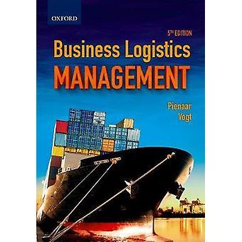 Business Logistics Management by Wessel Pienaar - 9780190415662 Book