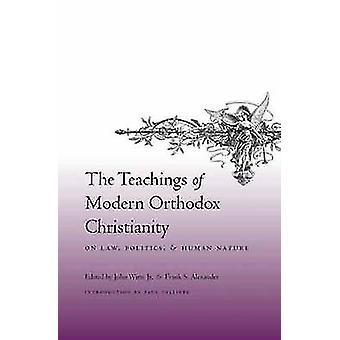 Die Lehren der modernen orthodoxen Christentum auf Recht - Politik - und
