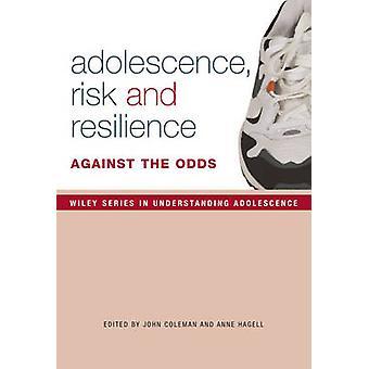 Adolescence - risque et résilience - contre vents et marées par John Coleman-