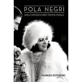 Pola Negri - première Femme Fatale par Mariusz Kotowski - 9780 d'Hollywood
