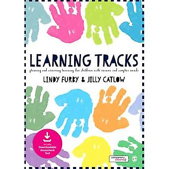 Learning Tracks - Planning and Assessing Learning for Children with Se