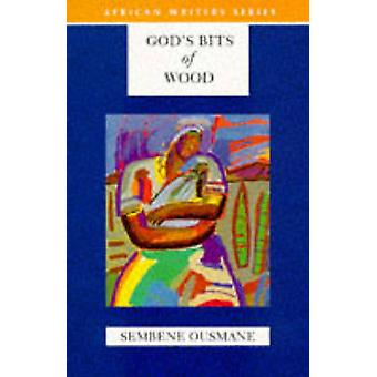 God's Bits of Wood by Sembene Ousmane - Francis Price - 9780435909598
