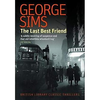 The Last Best Friend (British�Library Classic Thrillers)