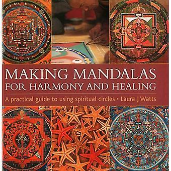 Mandala's maken: Voor harmonie en genezing