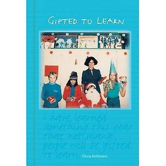 Gifted to Learn
