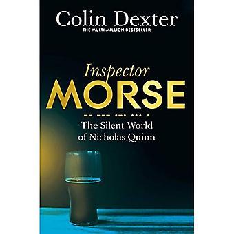 The Silent World of Nicholas Quinn (Inspector Morse Mysteries)