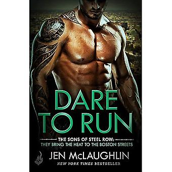 Dare To Run: The Sons of Steel Row 1