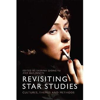 Revisiting Star Studies: Cultures, Themes and Methods