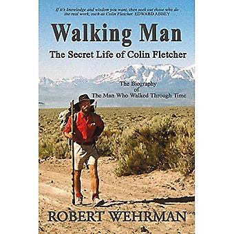 Homem de pé: A vida secreta de Colin Fletcher