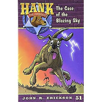 The Case of the Blazing Sky (Hank the Cowdog