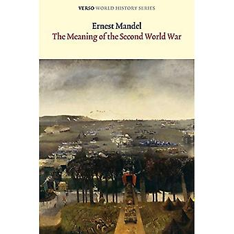 The Meaning of the Second World War