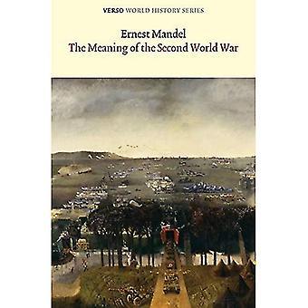Innebörden av andra världskriget