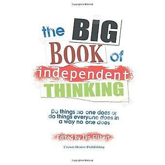Het grote boek van onafhankelijk denken