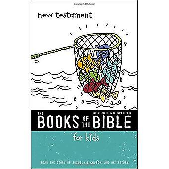 NIrV, les livres de la Bible pour les enfants: nouveau Testament, édition brochée: lire l'histoire de Jésus, son église et son retour (les livres de la Bible)