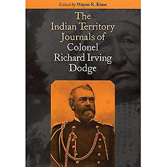 The Indian Territory Journals of Colonal Richard� Irving Dodge