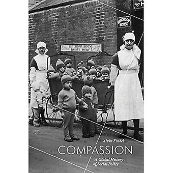 Compassion: Maailmanhistoriaan sosiaalipolitiikan