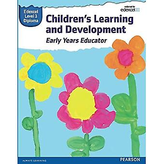 Pearson Edexcel Diploma in Children's Learning and Development (Early Years Educator) Candidate Handbook: Level...