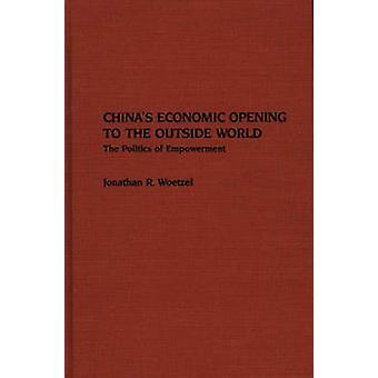 Chinas económicas de abertura ao mundo exterior, a política de empoderamento por Woetzel & Jonathan R.