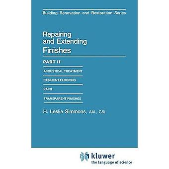 Repairing and Extending Finishes Part II Resilient Flooring by Simmons & H. Leslie