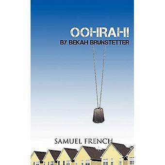 Oohrah by Brunstetter & Bekah