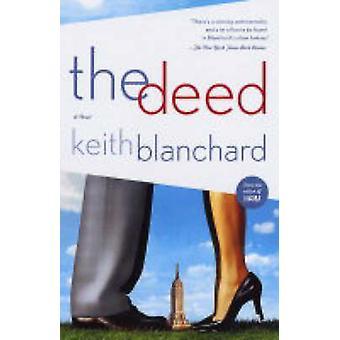 De akte door Blanchard & Keith