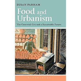 Cibo e urbanistica da Susan & Parham