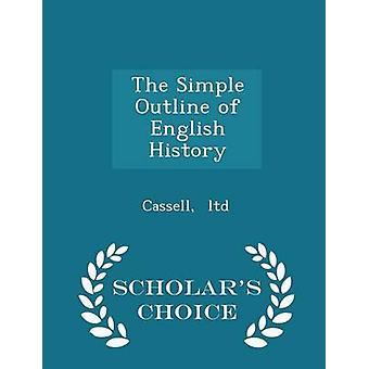 مخطط بسيط لعلماء تاريخ اللغة الإنجليزية الطبعة اختيار المحدودة & كاسيل