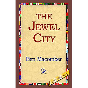 The Jewel City by Macomber & Ben