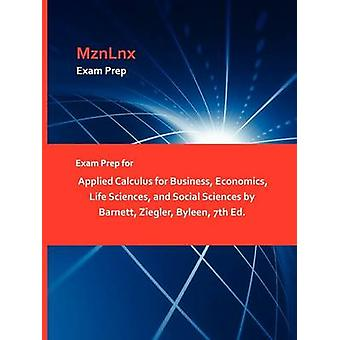 Exam Prep for Applied Calculus for Business Economics Life Sciences and Social Sciences by Barnett Ziegler Byleen 7th Ed. by MznLnx