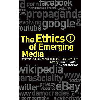 The Ethics of Emerging Media by Freitas & Sara de