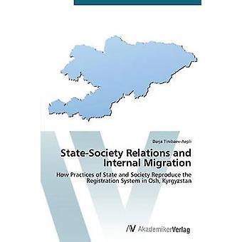 StateSociety Relations and Internal Migration by TinibaevAepli Darja