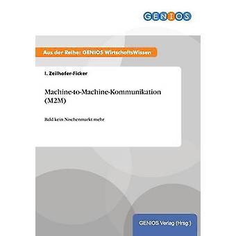 M2M de MachinetoMachineKommunikation por ZeilhoferFicker e eu.