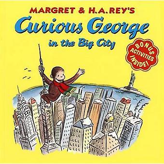 Curious George in the Big City by Martha Weston - H A Rey - Margret R