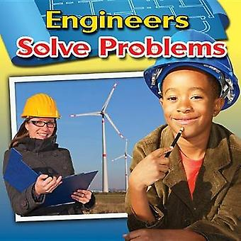 Engineers Solve Problems by Reagan Miller - 9780778701019 Book