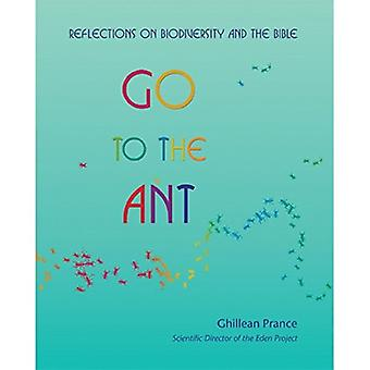 Go to the Ant - Reflections on Biodiversity and the Bible by Ghillean