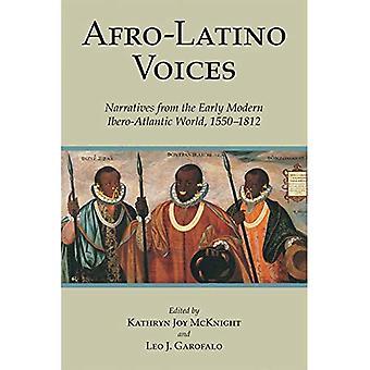 Afro-Latino ääniä: Tarinoiden alussa moderni Ibero-Atlantic maailman 1550-1812