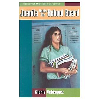 Juanita Fights the School Board (Roosevelt High School Series Books)