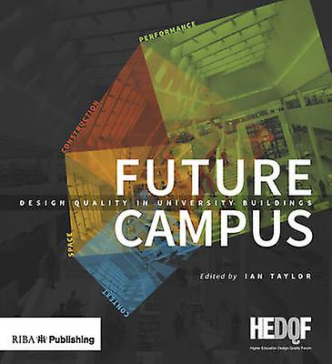 Future Campus by Ian Taylor