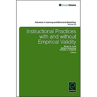 Instructional Practices With & Without E by Cook Bryan G. Tankersley Melody Landrum Timothy J.